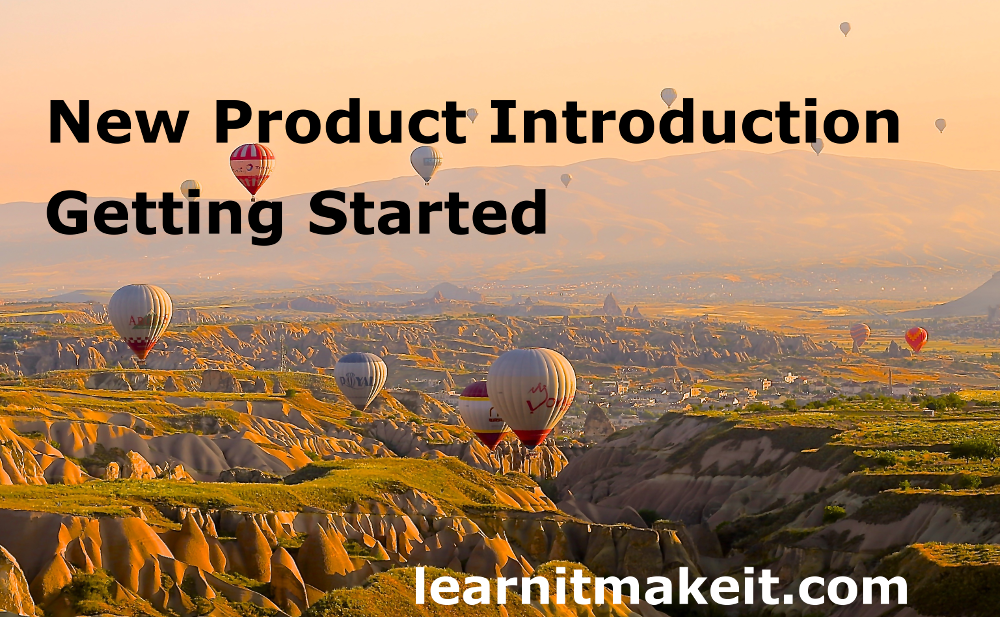 New Product Introduction - Getting Started